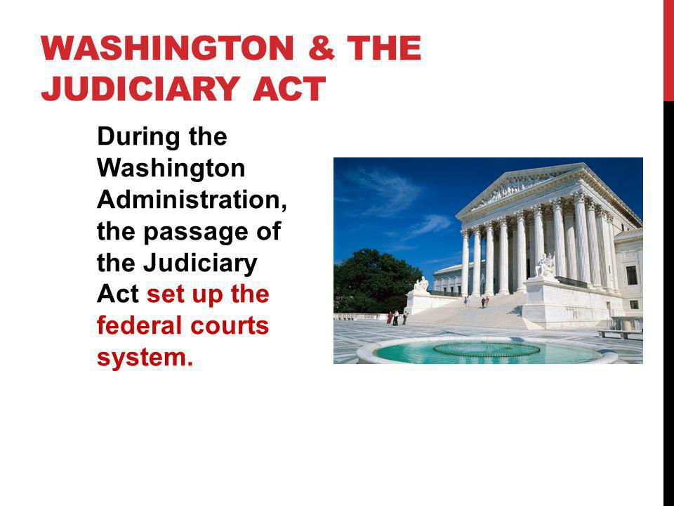 Washington & the Judiciary Act