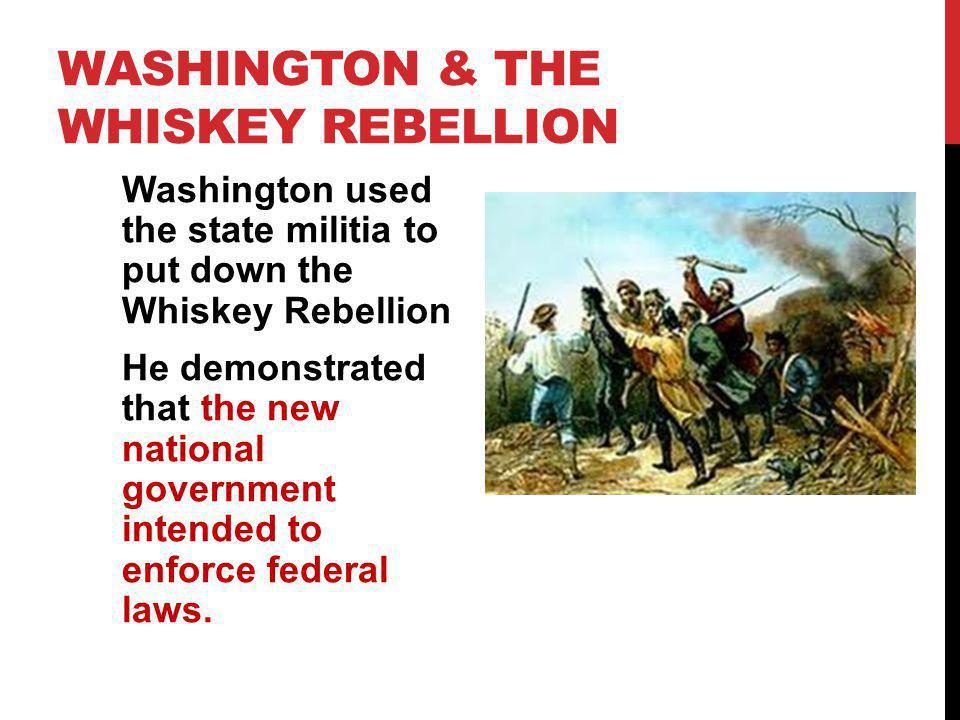 Washington & the Whiskey Rebellion