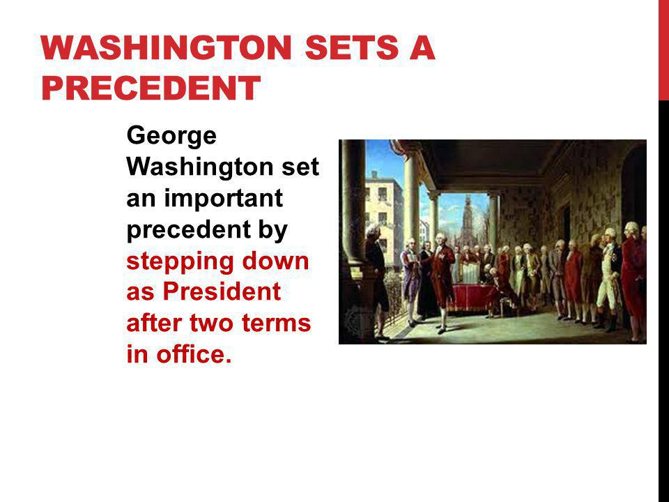 Washington sets a precedent