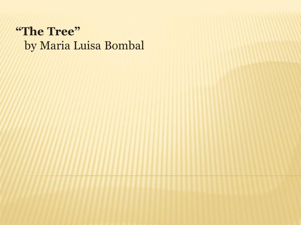 The Tree by Maria Luisa Bombal