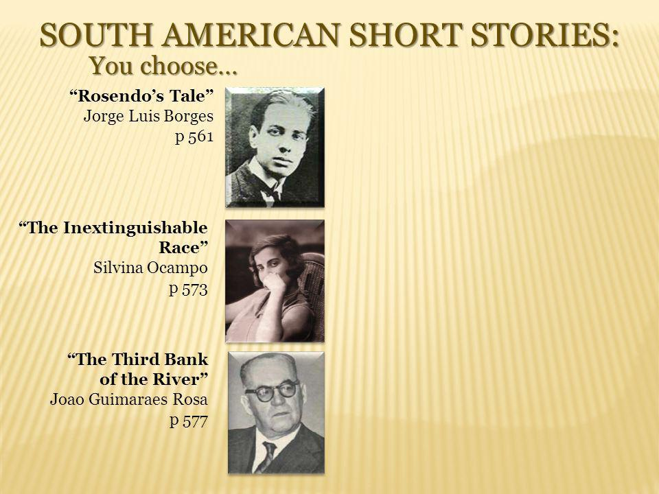 SOUTH AMERICAN SHORT STORIES: