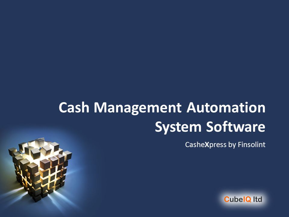 Cash Management Automation System Software