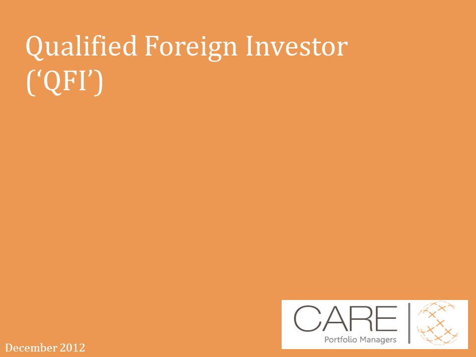 Qualified Foreign Investor ('QFI')