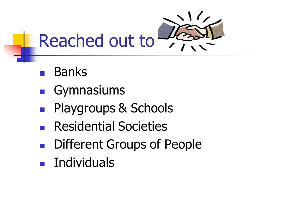 Reached out to Banks Gymnasiums Playgroups & Schools