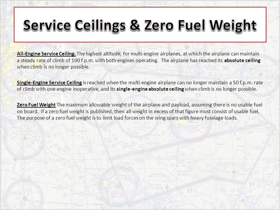 Service Ceilings & Zero Fuel Weight