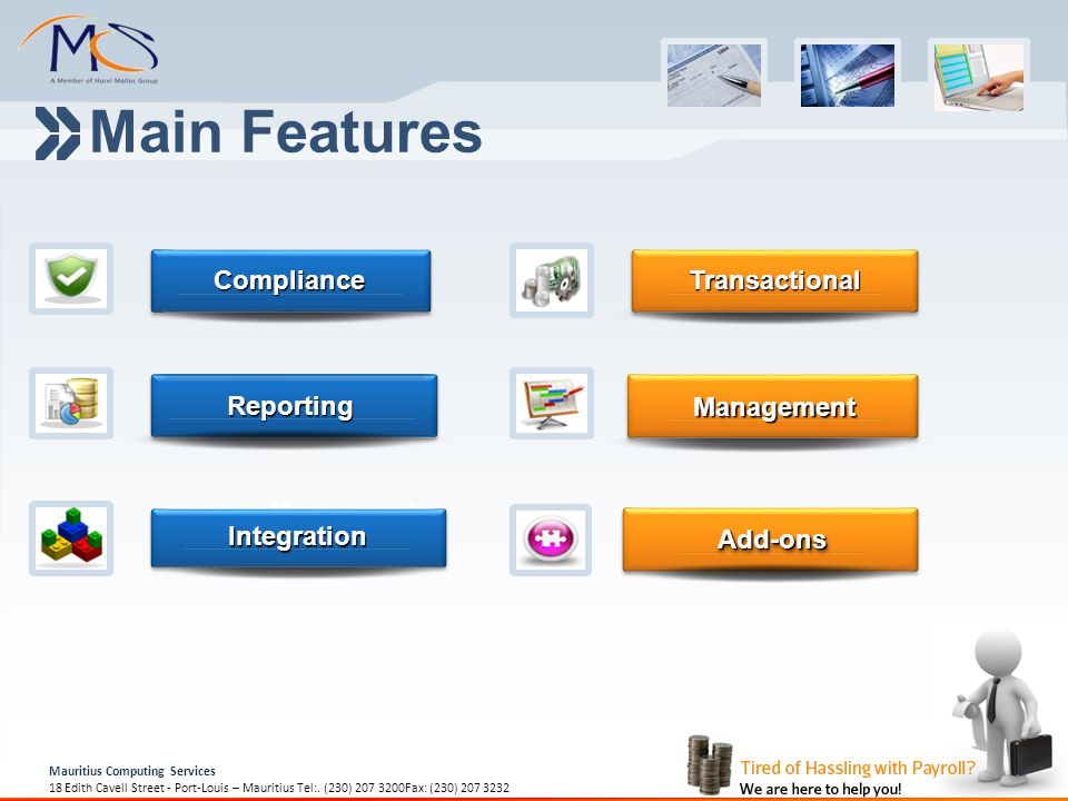Main Features Compliance Transactional Reporting Management