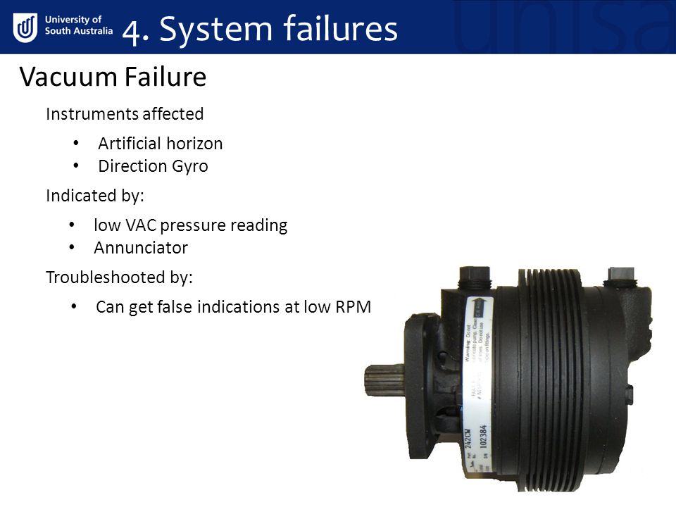 4. System failures Vacuum Failure Instruments affected