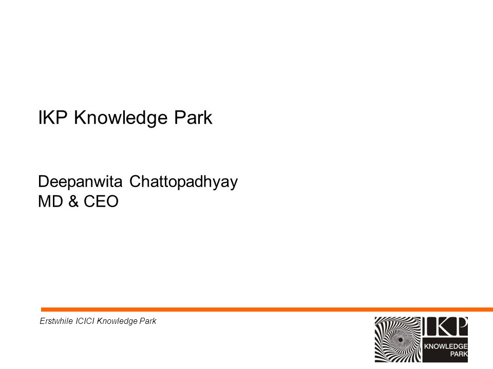 IKP Knowledge Park Deepanwita Chattopadhyay MD & CEO