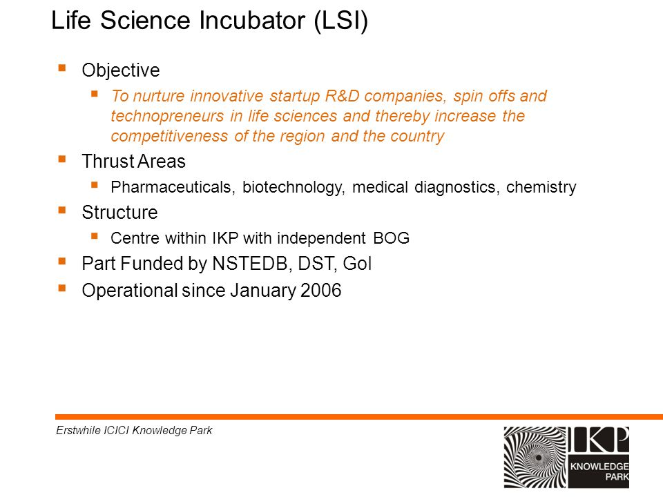 Life Science Incubator (LSI)‏