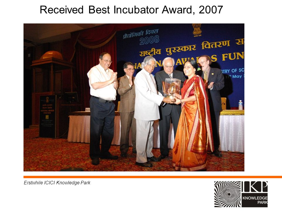 Received Best Incubator Award, 2007