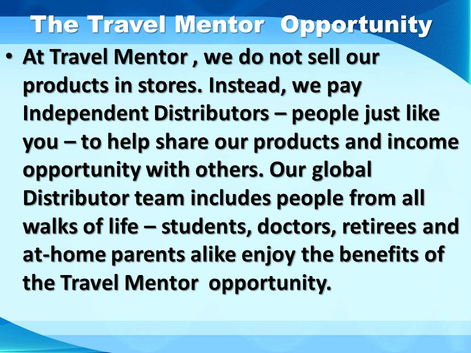 The Travel Mentor Opportunity