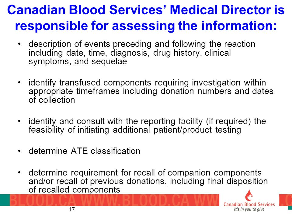 Canadian Blood Services' Medical Director is responsible for assessing the information:
