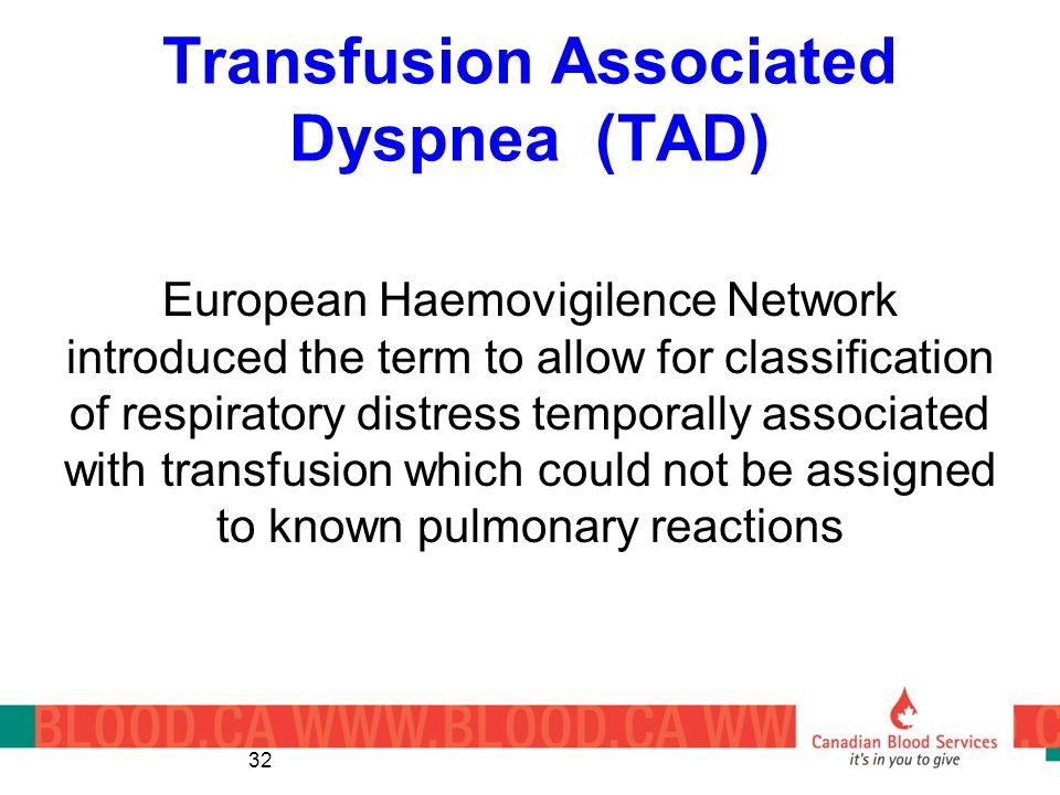 Transfusion Associated Dyspnea (TAD)
