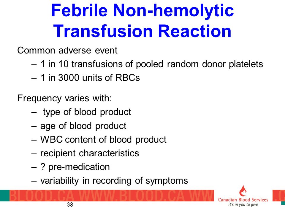 Febrile Non-hemolytic Transfusion Reaction