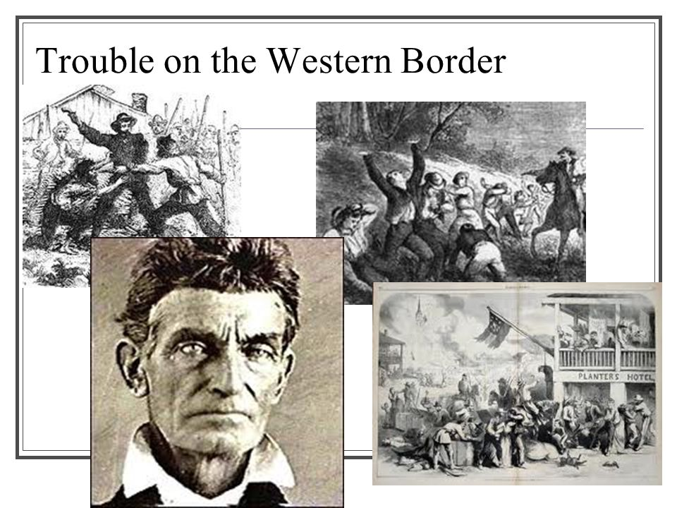 Trouble on the Western Border