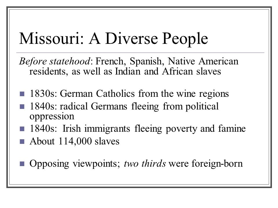 Missouri: A Diverse People
