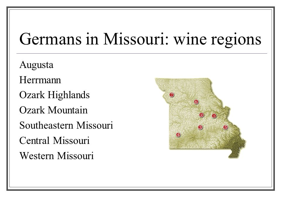 Germans in Missouri: wine regions