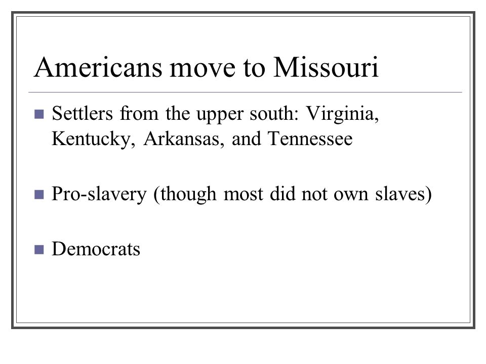 Americans move to Missouri