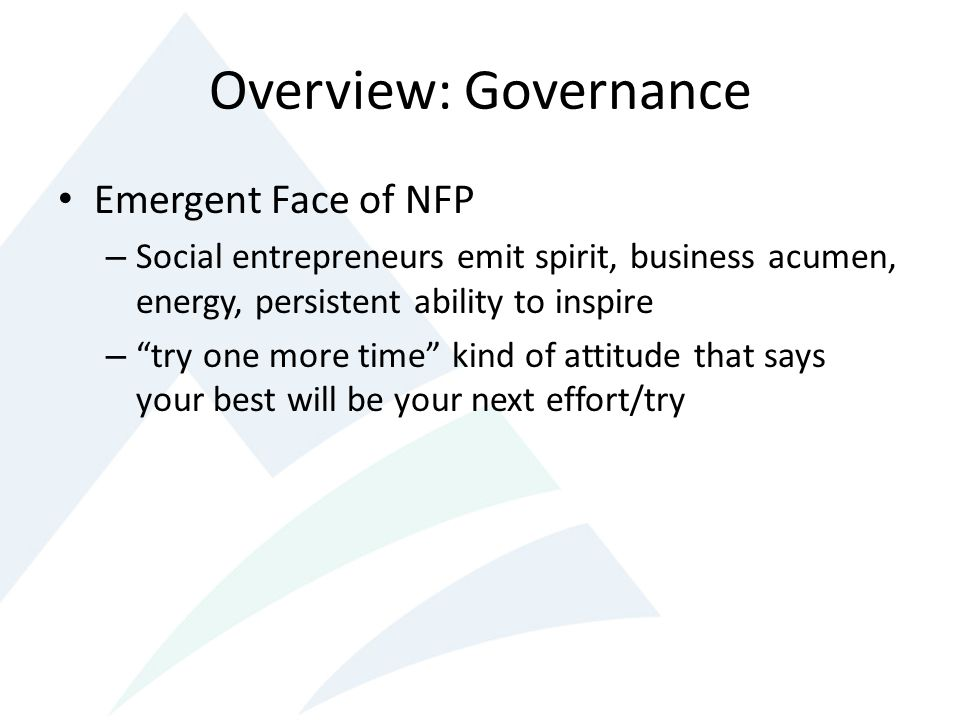 Overview: Governance Emergent Face of NFP