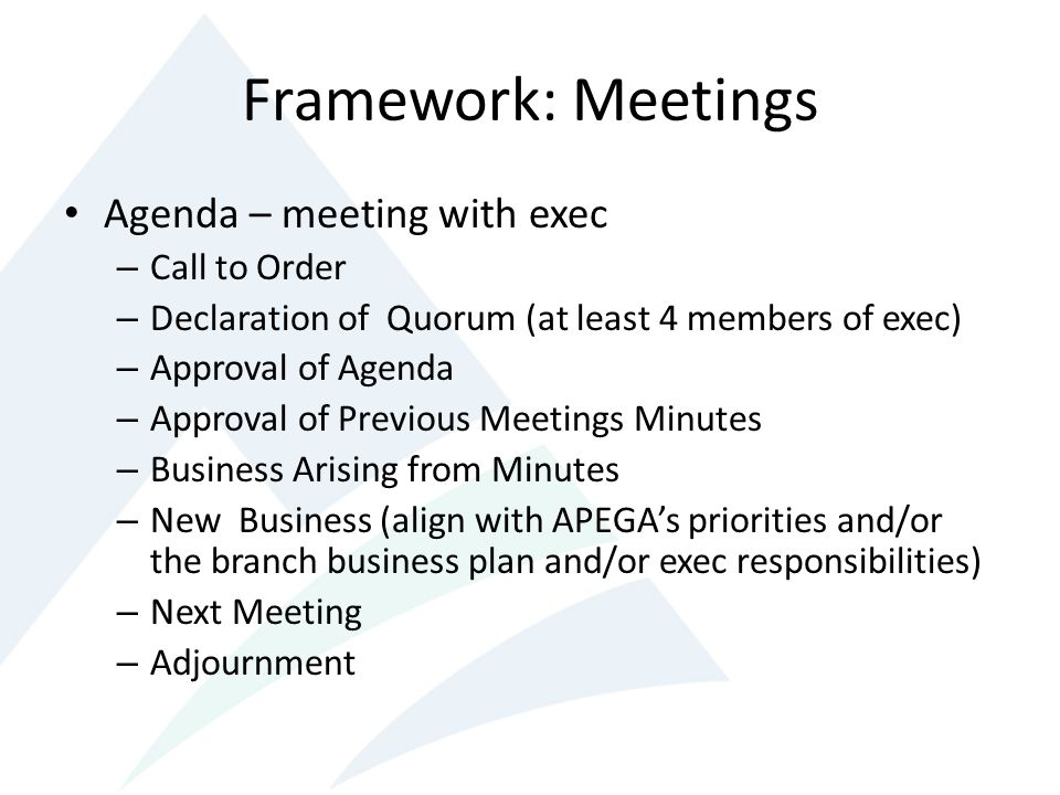 Framework: Meetings Agenda – meeting with exec Call to Order