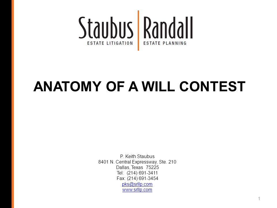 ANATOMY OF A WILL CONTEST