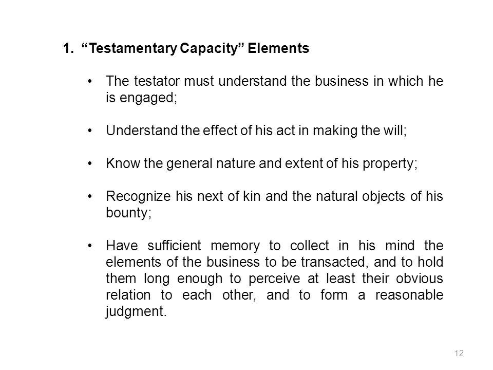 Testamentary Capacity Elements