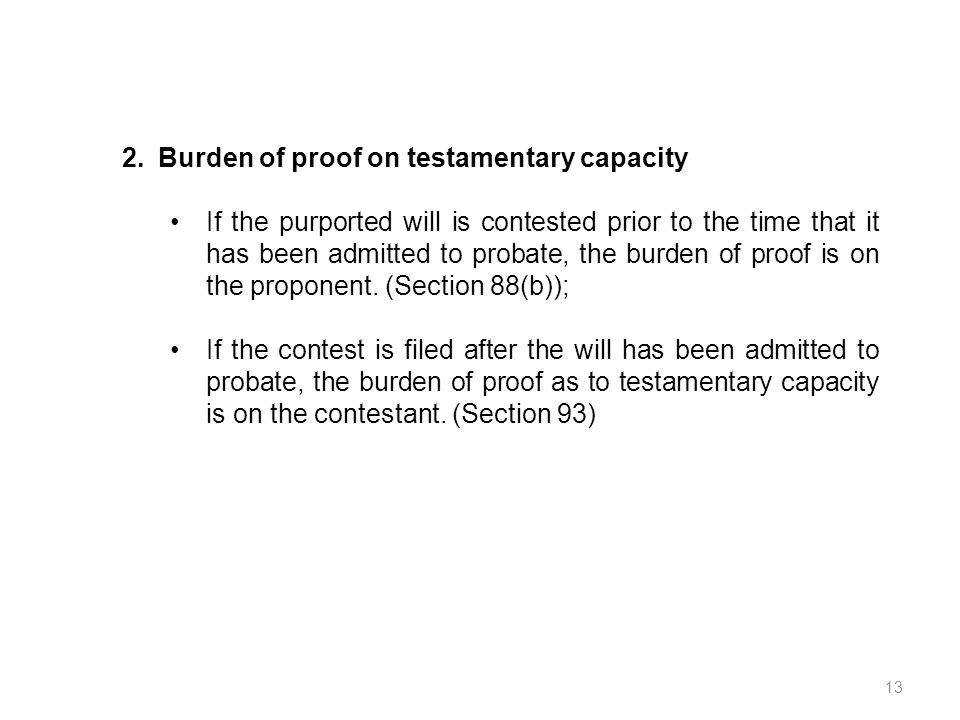 Burden of proof on testamentary capacity