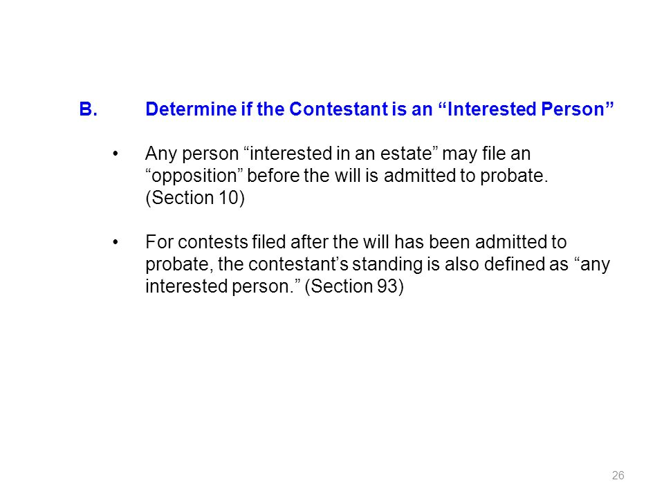B. Determine if the Contestant is an Interested Person