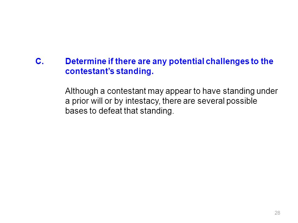 C. Determine if there are any potential challenges to the