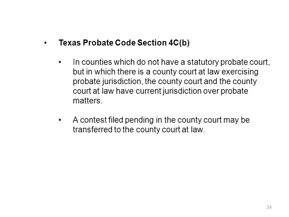 Texas Probate Code Section 4C(b)