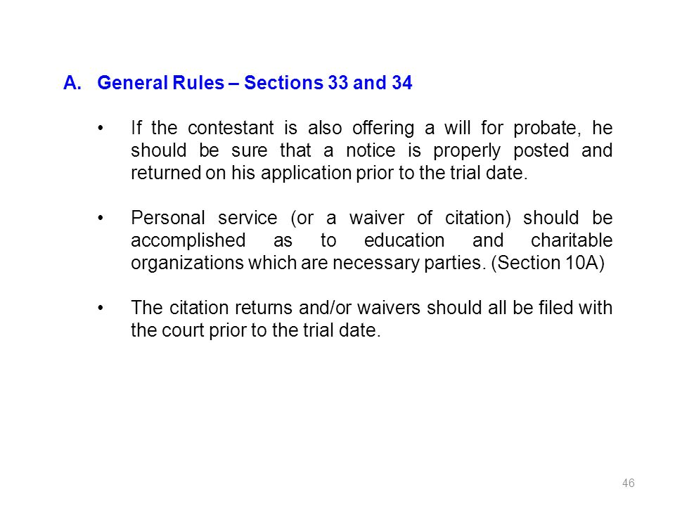 General Rules – Sections 33 and 34