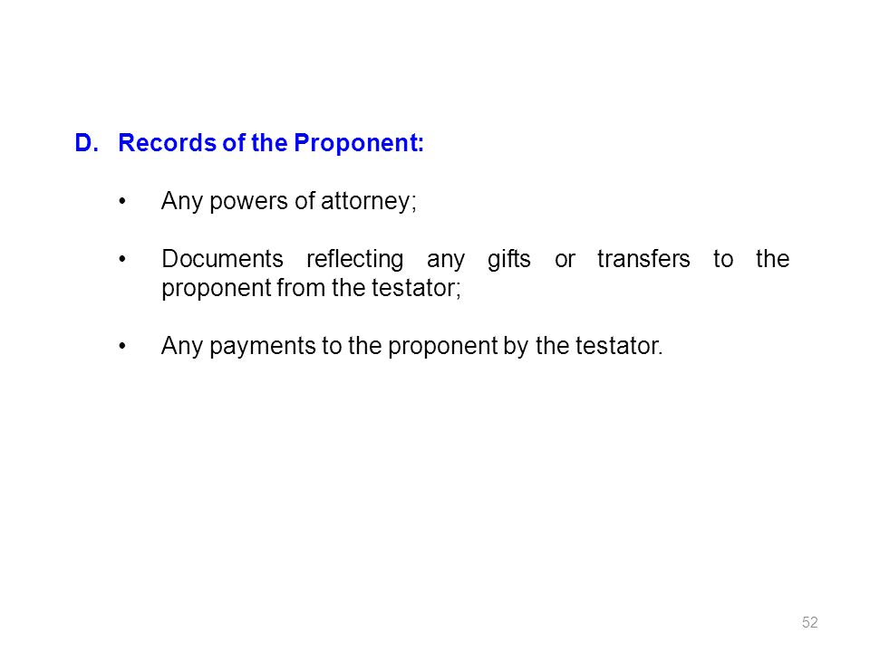 D. Records of the Proponent: