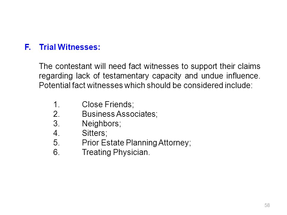 F. Trial Witnesses:
