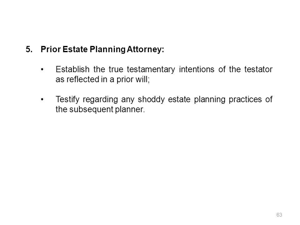 Prior Estate Planning Attorney: