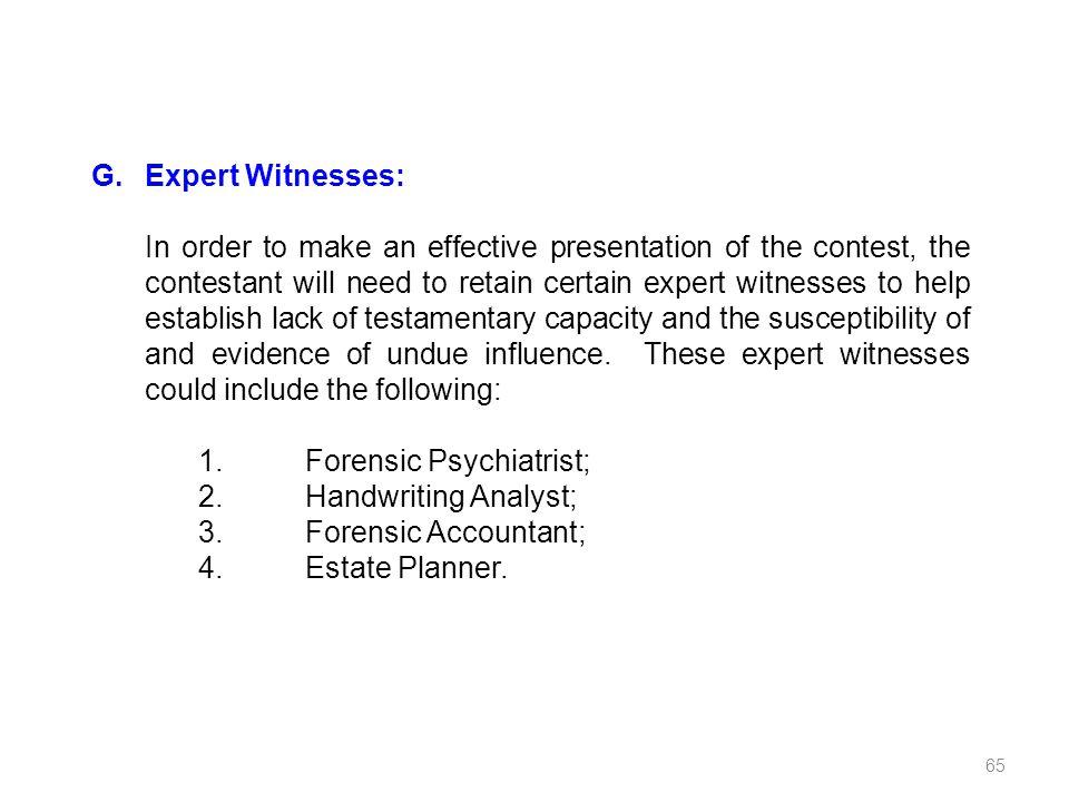 G. Expert Witnesses: