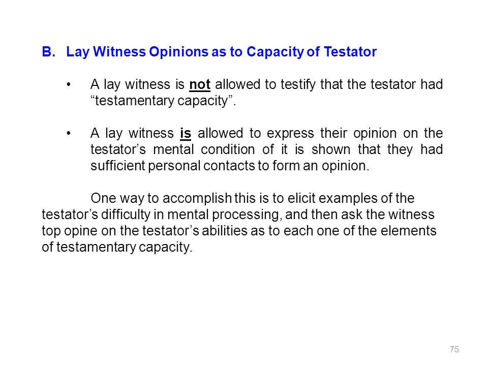 Lay Witness Opinions as to Capacity of Testator