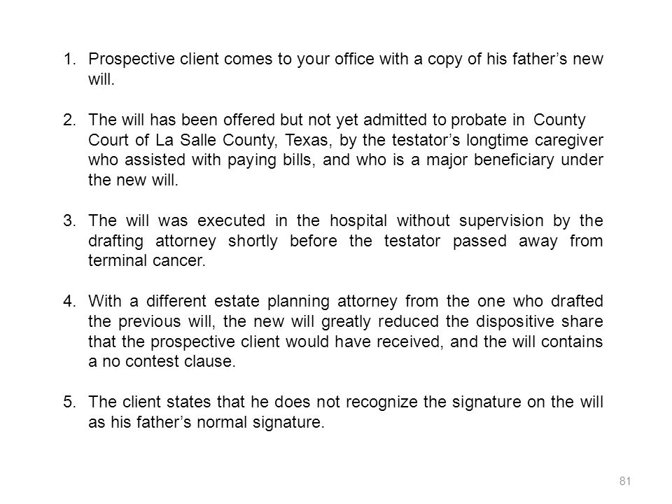 Prospective client comes to your office with a copy of his father's new will.