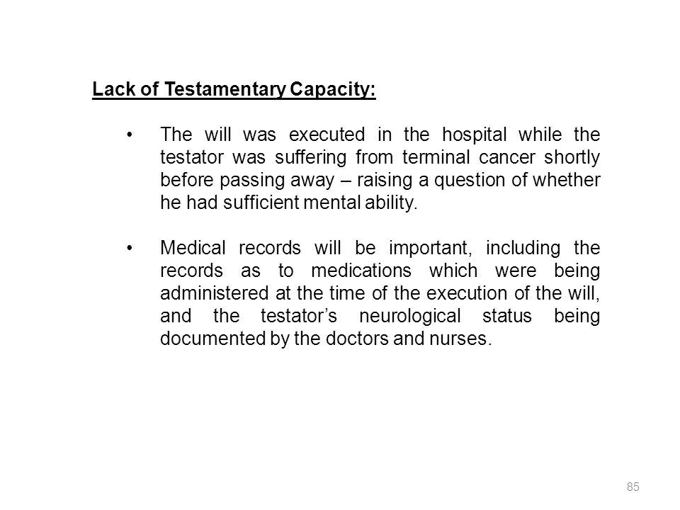 Lack of Testamentary Capacity: