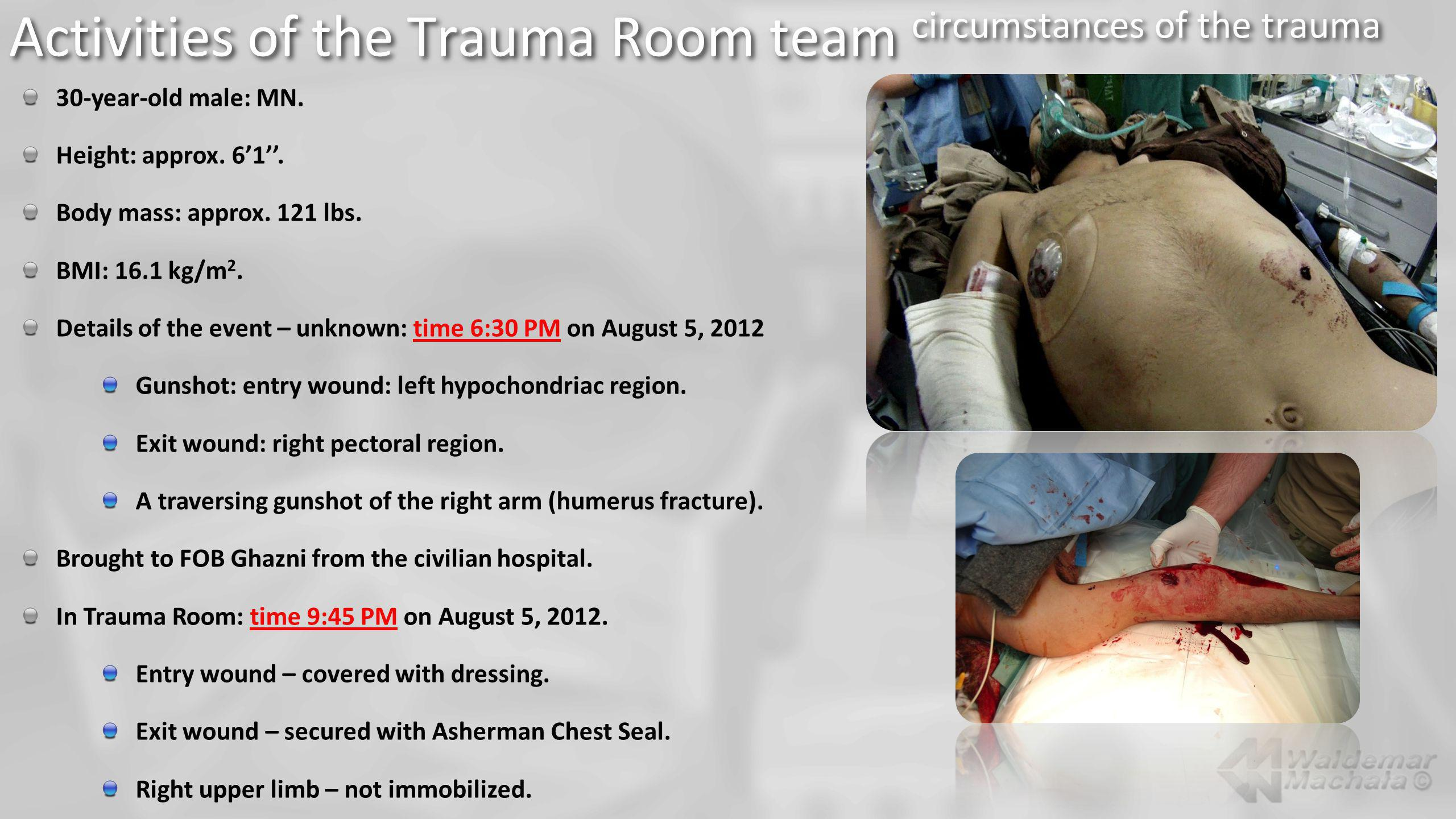 Activities of the Trauma Room team circumstances of the trauma