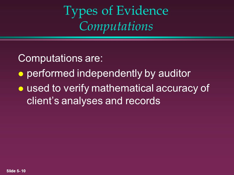 Types of Evidence Computations