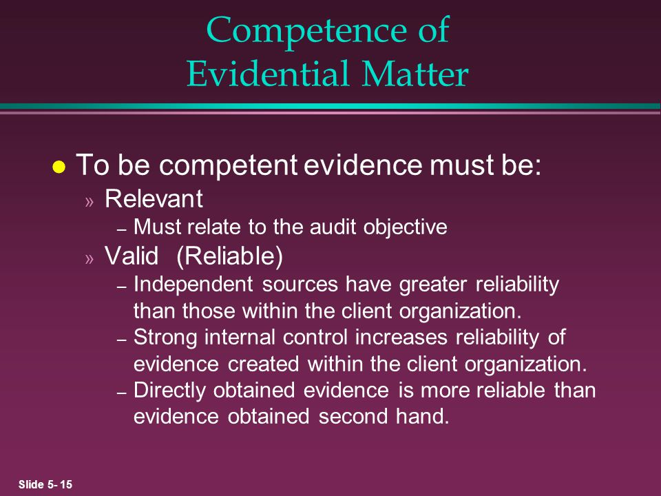 Competence of Evidential Matter