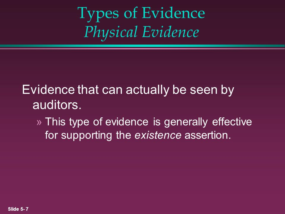 Types of Evidence Physical Evidence