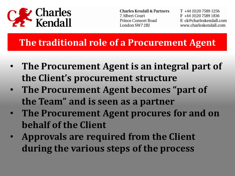The traditional role of a Procurement Agent