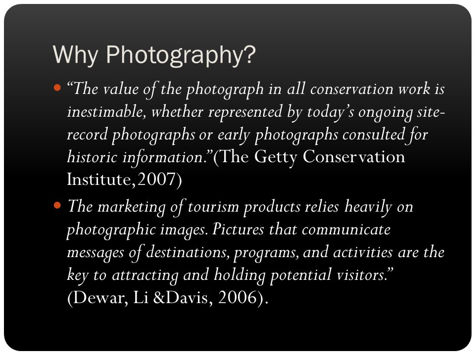 Why Photography