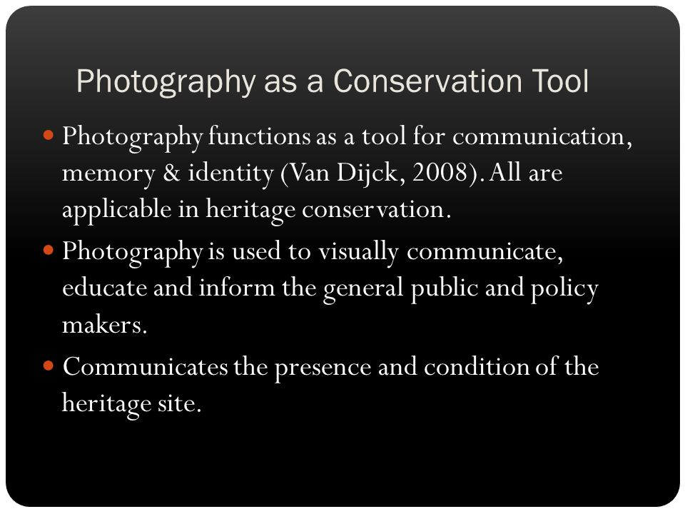 Photography as a Conservation Tool