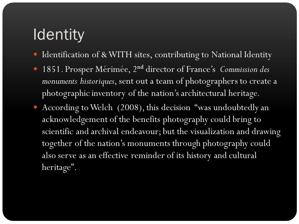 Identity Identification of & WITH sites, contributing to National Identity.