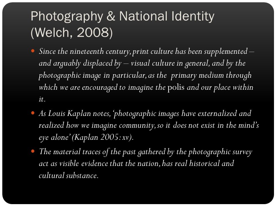 Photography & National Identity (Welch, 2008)