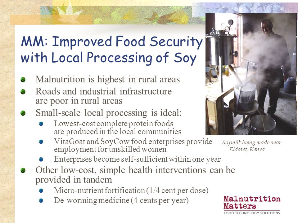 MM: Improved Food Security with Local Processing of Soy