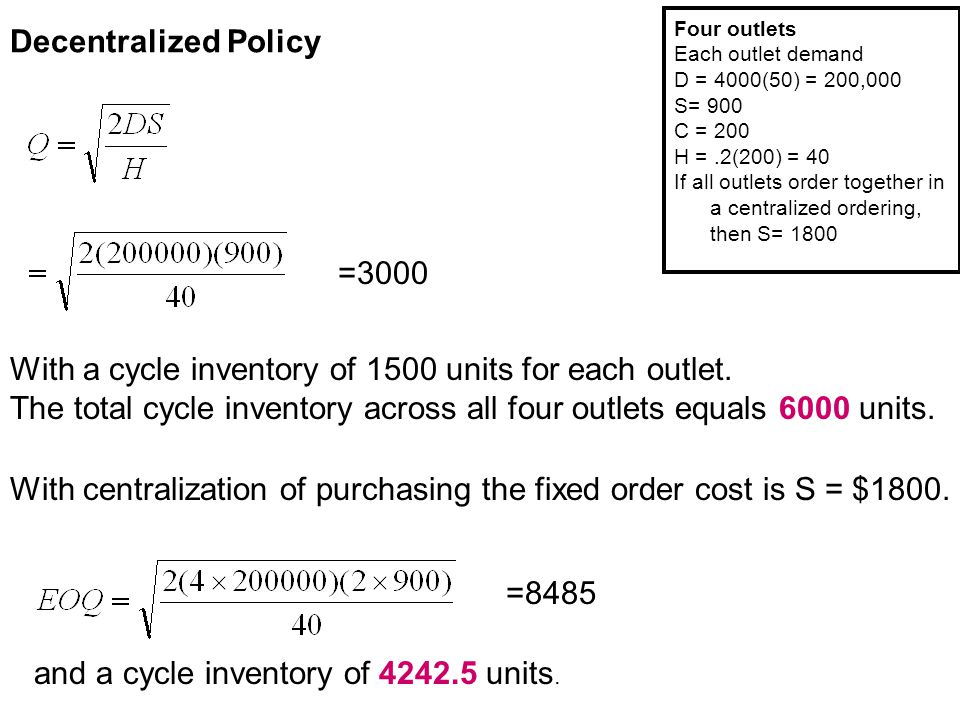 With a cycle inventory of 1500 units for each outlet.