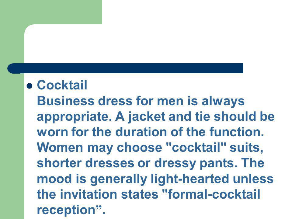 Cocktail Business dress for men is always appropriate